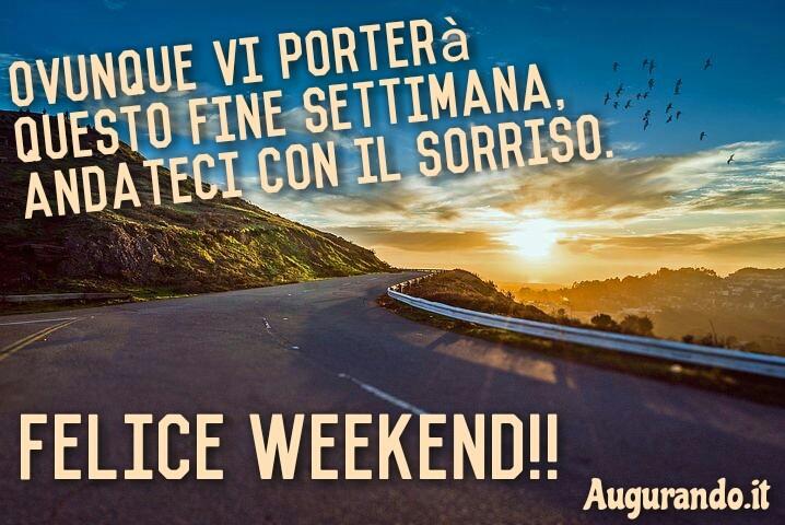 Immagini buon weekend le pi belle le trovi solo qui for Buon weekend immagini simpatiche