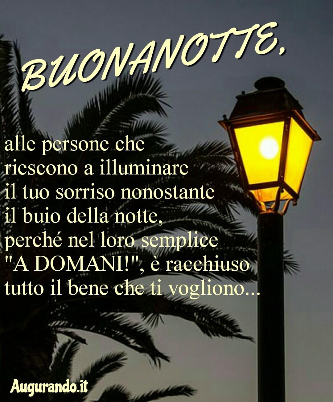 Buonanotte, buona notte, notte, dolce notte, dolcissima notte, dolci sogni, dolcissimi sogni, sogni sereni, sogni d'oro,