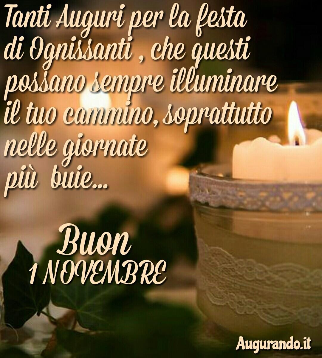 Festa di Ognissanti, 1  Novembre, festa di tutti i Santi, buona festa 1 novembre, buon tutti i Santi, giorno tutti i Santi,