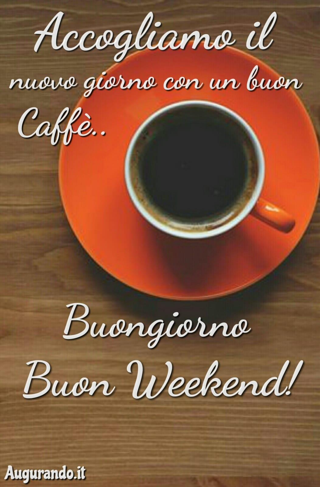 Buon weekend, immagini weekend, sereno fine settimana, sereno weekend, buon weekend a tutti, weekend, buon weekend a te