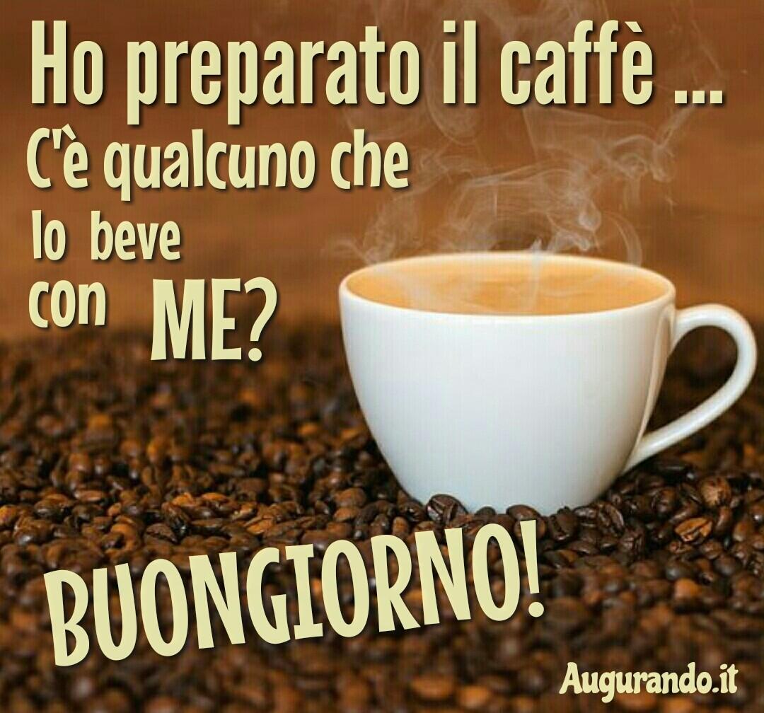 Buongiorno, giorno, buona giornata, felice giorno, immagini buongiorno, sereno giorno, dolce giorno, felicissima giornata, dolcissima giornata, lieto giorno, giornata splendida, buongiorno a te, buongiorno a tutti, buongiorno amore, buongiorno caffè