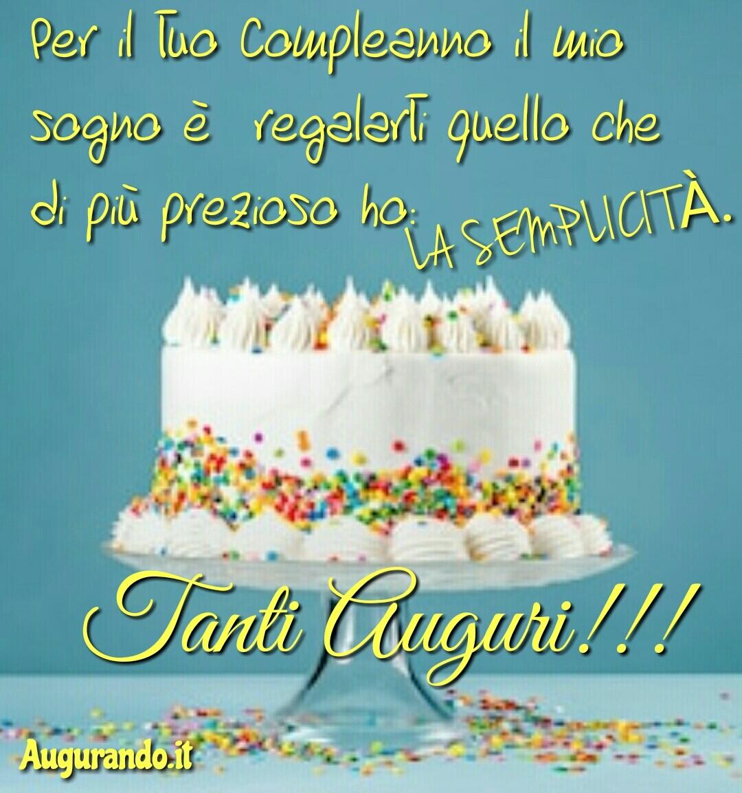 Buon compleanno, tanti auguri, happy birthday, Augurissimi, festa, compleanno, felice compleanno, cari auguri, dolce compleanno, immagine compleanno, auguri compleanno,