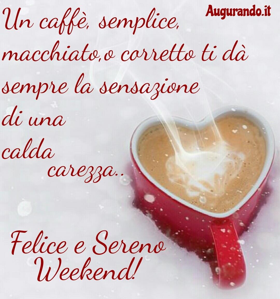 Buon weekend, immagini weekend, felice weekend, felice fine settimana, fine settimana, buon sabato, buon venerdì, sereno weekend, buon fine settimana a tutti