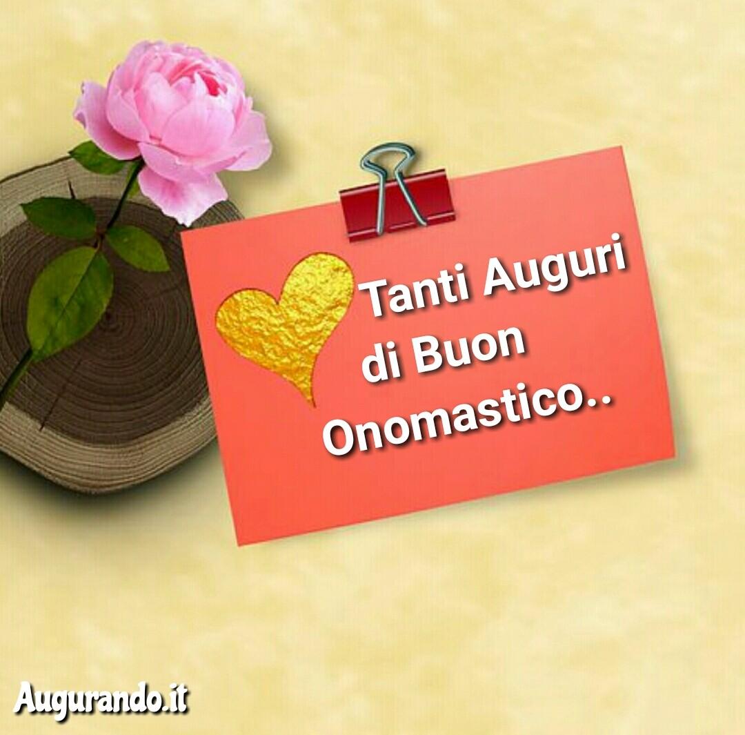 Buon onomastico, onomastico, felice onomastico, sereno onomastico, auguri buon onomastico, buon onomastico amore, buon onomastico a te